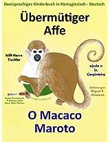 Zweisprachiges Kinderbuch in Deutsch - Portugiesisch: Übermütiger Affe hilft Herrn Tischler - O Macaco Maroto Ajuda o Sr. Carpinteiro (Mit Spaß Portugiesisch lernen 1) (German Edition)