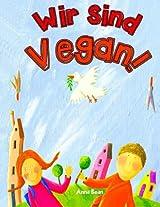 Wir Sind Vegan!