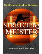 Einführung in Stretching für Meister (German Edition): Dehnungen für den Meister