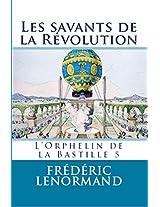 Les Savants de la Révolution - L'Orphelin de la Bastille 5