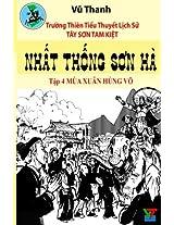 Nhat Thong Son Ha 4: Volume 2 (Tay Son Tam Kiet)