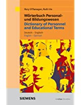Dictionary of Personnel and Ecucational Terms: English - German / German - English