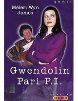 Gwendolin Parri P.I. (Nofelau Nawr)