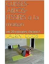 CUISSES-ABDOS-FESSIERS à la maison: en 20 minutes chrono ! (French Edition)