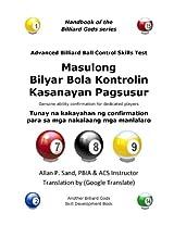 Masulong  Bilyar Bola Kontrolin Kasanayan Pagsusur: Tunay na kakayahan ng confirmation para sa mga nakalaang mga manlalaro