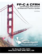FP-C & CFRN Certification Exam Review & Advanced Practice Update