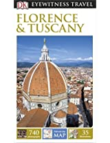 DK Eyewitness Travel Guide: Florence & Tuscany (Eyewitness Travel Guides)