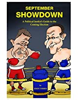 September Showdown: The Political Junkie's Guide to Success at the Polls