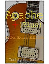 Apache Plus: 440Hz Extra Edition