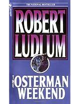 The Osterman Weekend: A Novel