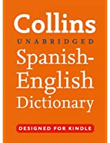 Collins Unabridged Spanish to English Dictionary (Collins Complete and Unabridged)