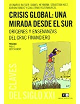 Crisis global / Global crisis: Una Mirada Desde El Sur / a View from the South