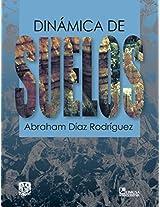 Dinamica de suelos/ Soil Dynamics