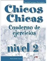 Chicos-Chicas: Cuaderno De Ejercicios 2
