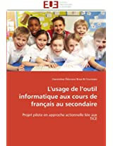 L'Usage de L Outil Informatique Aux Cours de Francais Au Secondaire