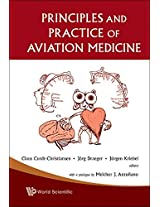Principles and Practice of Aviation Medicine