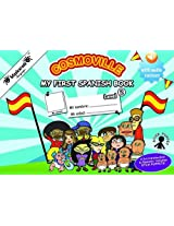 My First Spanish Book: Level 2 2015 (Cosmoville Series)