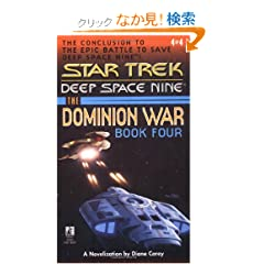 ...Sacrifice of Angels: The Dominion War #4 (Star Trek, Deep Space Nine , No 4)