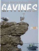 GAVINES [2] [CAT] (Catalan Edition)