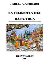 LA FILOSOFIA DEL RAJA-YOGA - por Carlos A. Verdaro (Spanish Edition)