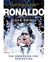 Ronaldo 2015: The Obsession for Perfection