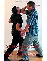 Selbstverteidigung Gegen Boxen, Schlagen, Treten