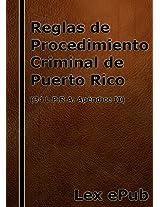 Reglas de Procedimiento Criminal: (34 L.P.R.A. Ap. II) (Spanish Edition)