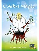 L'arbre màgic (Catalan Edition)