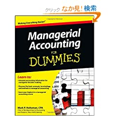 Managerial Accounting For Dummies (For Dummies (Business & Personal Finance))