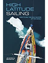 High Latitude Sailing: How to sail the cold waters of the world