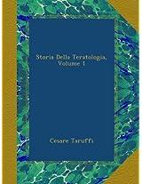 Storia Della Teratologia, Volume 1
