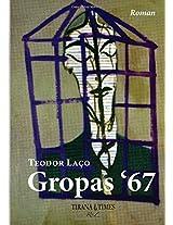 Gropas '67