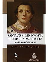 """Sant'Anselmo d'Aosta """"Doctor Magnificus"""": A 900 anni dalla morte"""