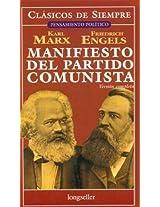 Manifiesto del partido comunista / Communist Manifesto (Clasicos De Siempre)