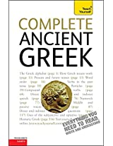 Complete Ancient Greek Beginner to Intermediate Course: (Book only) Learn to read, write, speak and understand Ancient Egypt with Teach Yourself