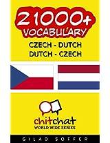 21000+ Czech - Dutch Dutch - Czech Vocabulary (ChitChat WorldWide) (Afrikaans Edition)