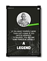 PosterGuy Preseed Prints A Legend by Mahatma Gandhi Motivational Inspirational Laminated Framed Poster