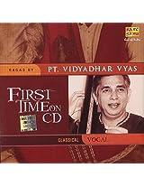 First Time On Cd - Ragas By Pt.Vidyadhar Vyas