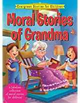 Evergreen stories for children Moral stories of Grandma