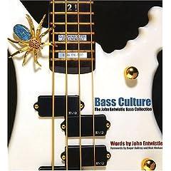 Bass Culture: The John Entwistle Bass Collection