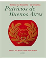 Patricios de Buenos Aires - Historia Regimiento 1