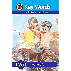 Key Words 2a: We have fun