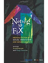 Nothing to Fix: Medicalisation of Sexual Orientation and Gender Identity (Sexualities)