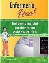 Enfermeria Facil. Enfermeria del Paciente en Estado Critico (Enfermeria Facil / Easy Nursing)