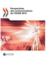 Perspectives Des Communications de L'Ocde 2013