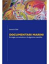 Documentari Marini: Strategie comunicative e divulgazione scientifica (Italian Edition)