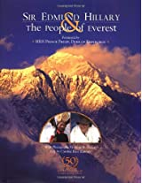 Sir Edmund Hillary and the People of Everest: A Photographic Essay by Anne B. Keiser