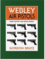 Webley Air Pistols: Their History and Development