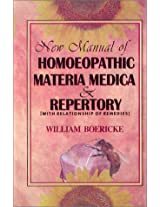 New Manual of Homoeopathic Materia Medica and Repertory