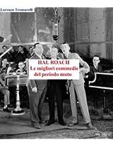 Hal roach: le migliori commedie del periodo muto